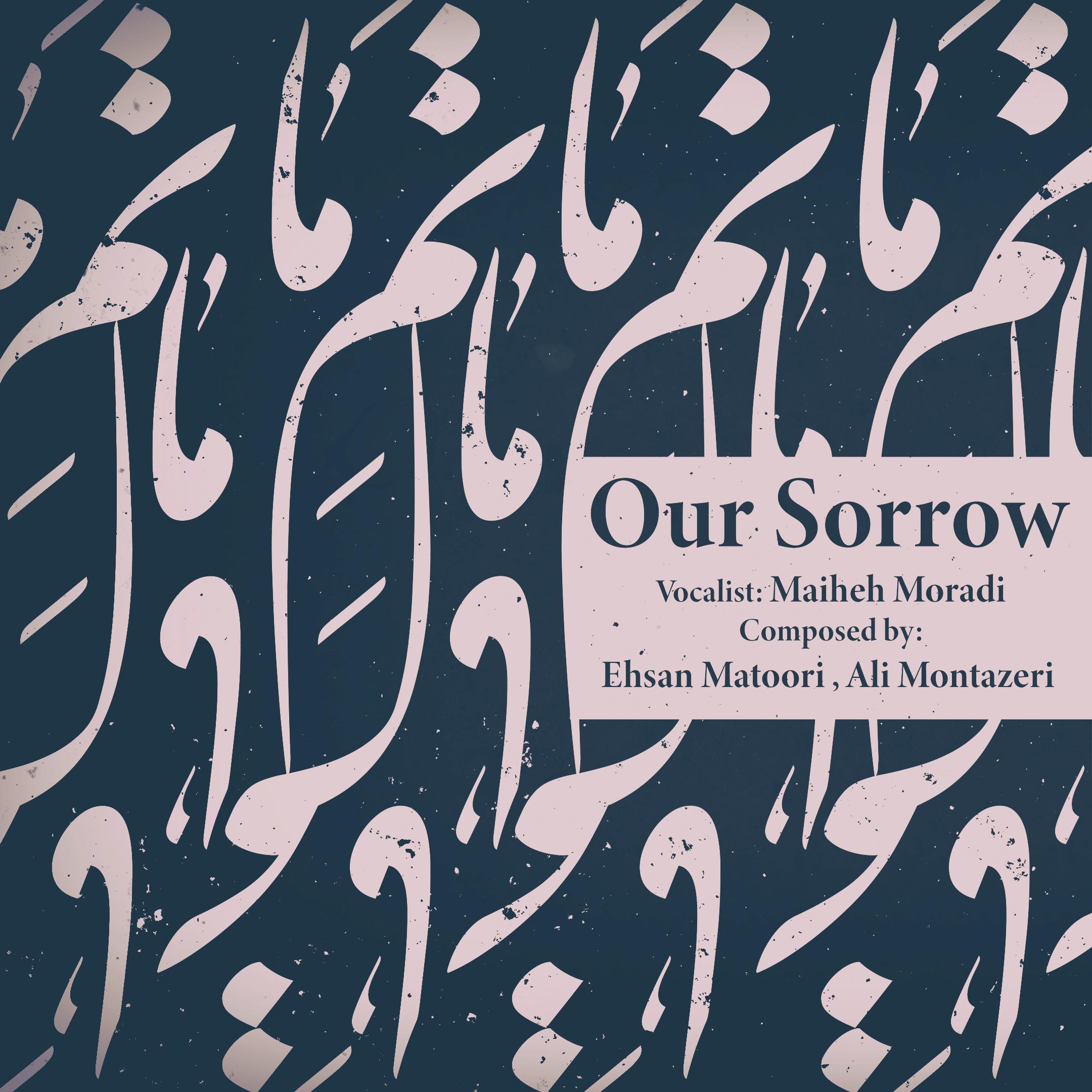 Matam-e Ma (Our Sorrow)